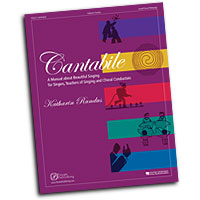 Katharin Rundus : Cantabile - A Manual About Beautiful Singing for Singers, Teachers of Singing and Choral Conductors : Solo : 01 Book :  : 884088328870 : 1934596035 : 08301877
