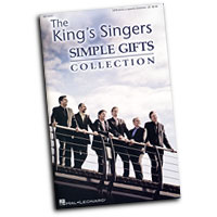 King's Singers : Simple Gifts : SATB divisi : 01 Songbook : 884088262594 : 1423459024 : 08749091