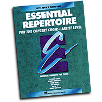 Emily Crocker (editor) : Essential Repertoire for the Concert Choir - Level 4 - Tenor/Bass : SATB : Tenor Bass/Student : 073999401257 : 0793543479 : 08740125