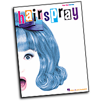 Vocal Selections : Hairspray : Solo : 01 Songbook : 073999132199 : 0634053493 : 00313219