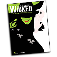 Vocal Selections : Wicked : Solo : 01 Songbook : 073999132670 : 063407881X : 00313267