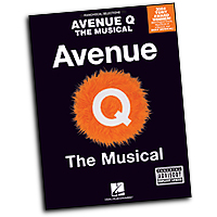 Vocal Selections : Avenue Q - The Musical : Solo : 01 Songbook : 073999132694 : 0634079190 : 00313269