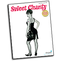 Vocal Selections : Sweet Charity : Solo : 01 Songbook : 884088158347 : 1423429672 : 00313375