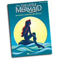 Vocal Selections : The Little Mermaid : Solo : 01 Songbook : 884088239206 : 1423437942 : 00313402
