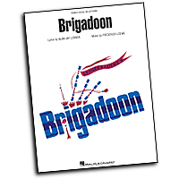 Vocal Selections : Brigadoon : Solo : 01 Songbook : 884088413880 : 1423483979 : 00313469