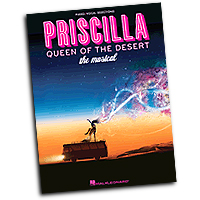 Vocal Selections : Priscilla, Queen of the Desert - The Musical : Solo : 01 Songbook : 884088602864 : 1458414523 : 00313591
