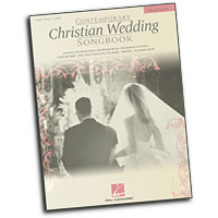 Various Arrangers : Contemporary Christian Wedding Songbook - 2nd Edition : Solo : Songbook :  : 073999325621 : 079354291X : 00310022
