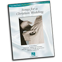 Various Arrangers : Songs for a Christian Wedding : Solo : Songbook :  : 073999109603 : 0634054805 : 00310960