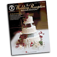 Various Arrangers : The Wedding Reception Songbook : Solo : Songbook : 884088654368 : 1458440737 : 00312686