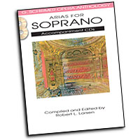 Robert L. Larsen (editor) : Arias for Soprano : Solo : 2 CDs :  : 884088570392 : 1458402592 : 50490481