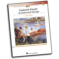 Gabriel Faure : 15 Selected Songs - Low Voice : Solo : Songbook & CD : 884088185084 : 1423446682 : 00001146