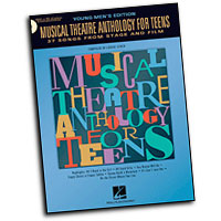 Various Artists : Musical Theatre Anthology for Teens : Solo : Songbook & 2 CDs : 073999797503 : 0634047647 : 00740190