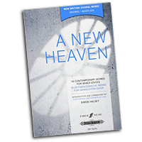 Simon Halsey : A New Heaven : SATB : 01 Songbook : EP72475