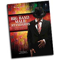 Various Arrangers : Big Band Male Standards - Volume 6 : Solo : 01 Songbook & 1 CD : 888680079314 : 1941566804 : 00149004