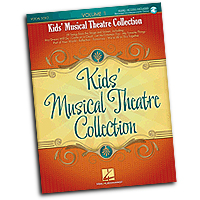 Various Arrangers : Kids' Musical Theatre Collection - Volume 1 : Solo : Songbook & Online Audio : 884088410292 : 1423483251 : 00230029