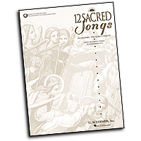 Various Arrangers : 12 Sacred Songs - High Voice : Solo : 01 Songbook & 1 CD : 073999826432 : 0793562481 : 50482643