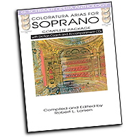 Robert L. Larsen : Coloratura Arias for Soprano - Complete Package : Solo : 01 Songbook & 2 CDs :  : 884088883201 : 1480328499 : 50498717