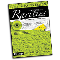 Various : Rarities - Arias for Soprano, Volume 2 : Solo : 01 Songbook & 1 CD :  : 888680072513 : 50600192