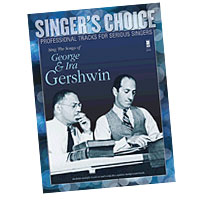 Professional Tracks for Serious Singers : Sing the Songs of George & Ira Gershwin : Solo : Songbook & CD : 888680039028 : 1941566006 : 00138891