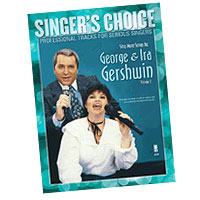 Professional Tracks for Serious Singers : Sing More Songs by George & Ira Gershwin (Volume 2) : Solo : Songbook & CD : 888680033569 : 1941566049 : 00138895