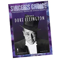 Professional Tracks for Serious Singers : Sing the Songs of Duke Ellington : Solo : Songbook & CD : 888680033576 : 1941566065 : 00138896
