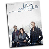 Lady Antebellum : On This Winter's Night : Solo : Songbook : 884088869762 : 00113443