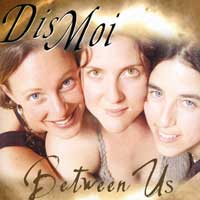 Dis Moi : Between Us : 00  1 CD