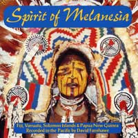 David Fanshawe : Spirit of Melanesia : 00  1 CD