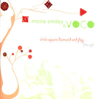 Moira Smiley and VOCO : Circle Square Diamond and Flag : 00  1 CD